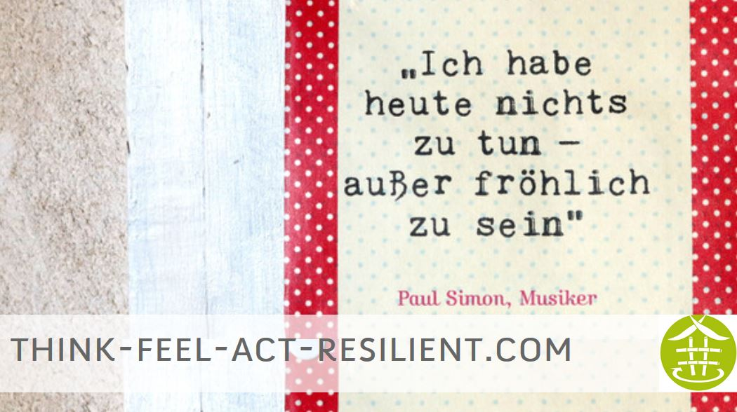 Was heißt Resilienz-think-feel-act-resilientWas heißt Resilienz-think-feel-act-resilient