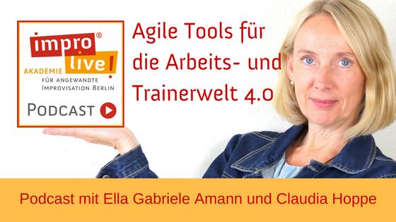 """impro live! Podcast #00 """"Agile Tools für die Arbeits- und Trainerwelt 4.0"""""""