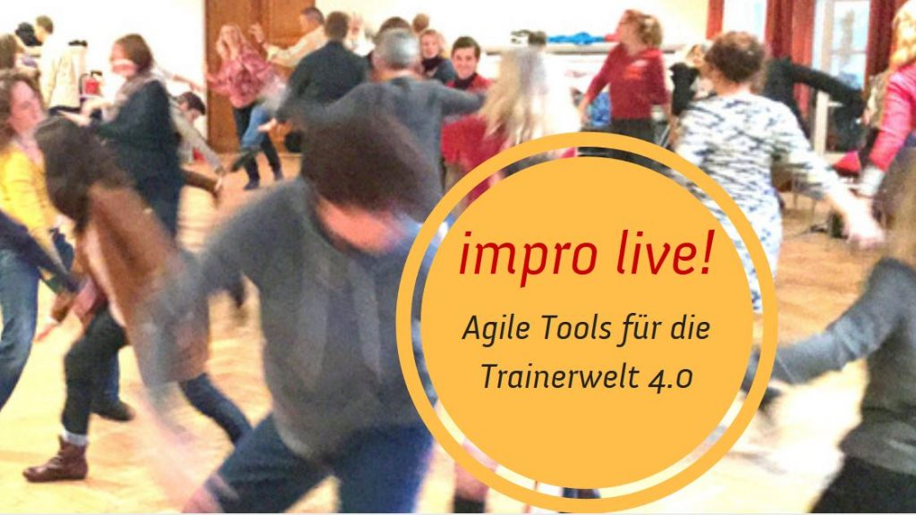 Agile Tools für die Trainerwelt 4.0Agile Tools für die Trainerwelt 4.0