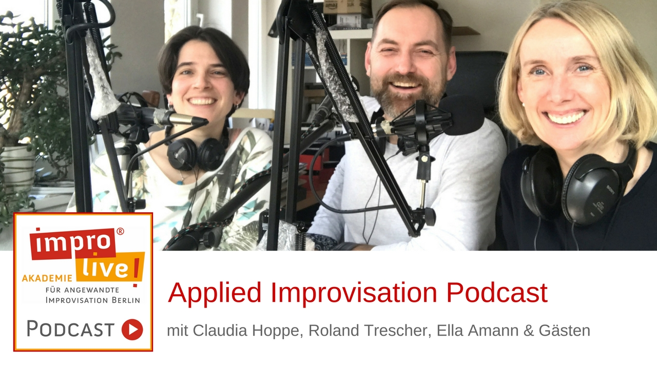 impro live! - Applied Improv Podcast - Team