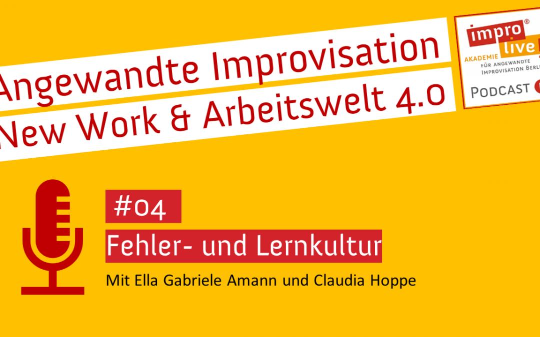 """impro live! Podcast #04 """"Fehler- & Lernkultur"""""""