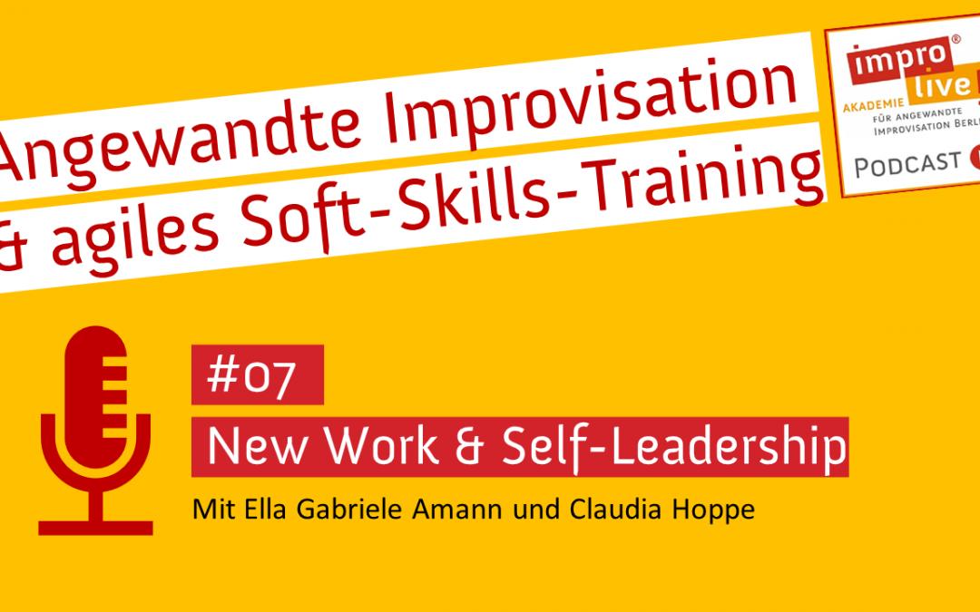 "impro live! Podcast #07 ""New Work & Self-Leadership"""