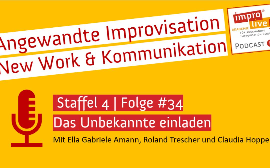 """impro live! Podcast #34 """"Das Unbekannte einladen"""""""