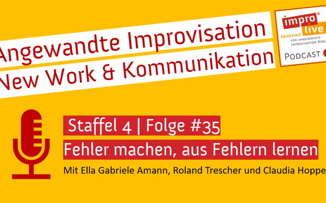 """impro live! Podcast #35 """"Fehler machen – aus Fehlern lernen"""""""